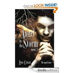 """The second book after """"Angel in the Shadows"""" by my friend Lisa Grace. It is more action-packed than the first one and is aimed at a young adult reader. It's the Christian alternative to the """"Twilight"""" series."""
