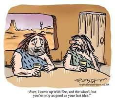 The lament of the prehistoric inventor!