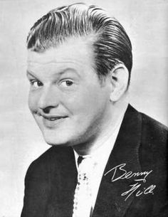 "Benny Hill - Comedian and star of ""The Benny Hill Show"""