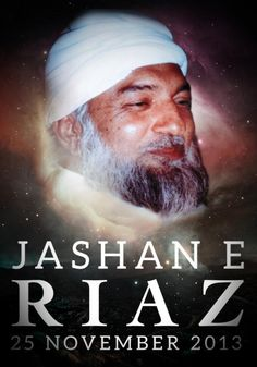 Happy Jashan-e-Riaz 2013! May this day bring you ever closer to Lord Ra Riaz Gohar Shahi, who blessed us with His presence on this auspicious day.