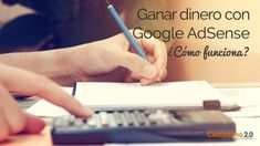 Ganar dinero con Google AdSense: ¿Cómo funciona? Google, Blog, Earn Money