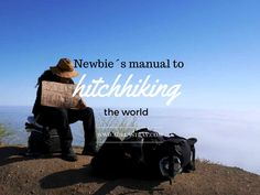 Hitchhiking is easier than it seems - find out how to do it in this newbie hitchhiker´s guide! Tips on where to stand, what to wear & pack to be successful.