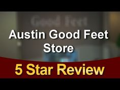 #goodfeetreviews #austin Austin Good Feet Store Five Star Review by Donn...