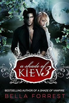 A Shade of Kiev 3 by Bella Forrest - Review - Sharon's Book Nook!