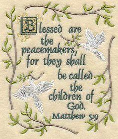 Matthew 5:9   https://www.facebook.com/photo.php?fbid=10151945244843091