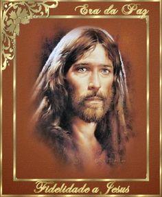 ERA DA PAZ - tudo para promover a Paz no Mundo: Fidelidade a Jesus