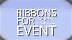 Believe Hope Live ~ Ribbons for Cancer ~ Author Signing Event