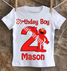 An Incredible Boys Elmo Birthday Shirt Personalized With Your Childs Name And Age All Shirts