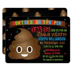 "This fun emoji birthday party invitation has a banner with the words ""Don't be a party pooper"" with a poop emoji underneath it. Confetti is throughout the invitation and the colors are bright and colorful: red, orange, blue, brown and green. This is perfect for a boy or girl of any age."
