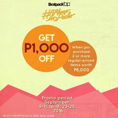 The weekend just got better!  Check out Bratpack September Weekend Deals!  Visit your nearest Bratpack Stores this September on a weekend and get P1,000 OFF when you purchase 2 or more items worth P6,000!  Promo available on September 9 - 11, 16 - 18, 23 - 25, 2016.  For more promo deals, VISIT http://mypromo.com.ph/! SUBSCRIPTION IS FREE! Please SHARE MyPromo Online Page to your friends to enjoy promo deals!