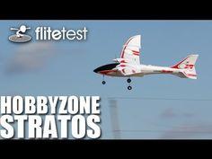 Flite Test - Hobbyzone Stratos - REVIEW