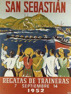 San Sebastián Regatas, Estropadak    1952 Vintage Travel Posters, Vintage Postcards, Vintage Advertisements, Vintage Ads, San Sebastian Spain, Railway Posters, Best Memories, Illustrations Posters, Retro