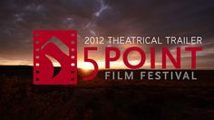 The theatrical trailer for the 2012 5 Point Film Festival. Enjoy this 3 minutes of pleasure. #video #film