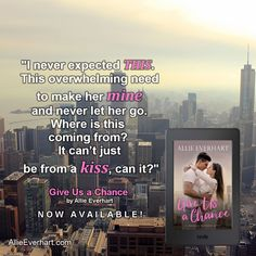 Give Us a Chance is a standalone new adult romance by Allie Everhart.