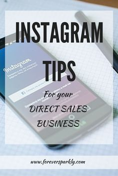 Instagram is one of the top ways to connect with new customers. Click to find a list of top Instagram tips to help grow your direct sales business!