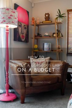 Lamp makeover on a budget ~ Home Squared Lamp Makeover, Vintage Lamps, Townhouse, Ladder Decor, Small Spaces, Budgeting, Upcycle, Blog, Furniture