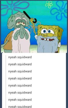 When Spingebill and Sqishward are a million years old.....