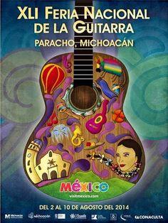Feria Nacional de la Guitarra 2014 en Paracho, no te la piedas!
