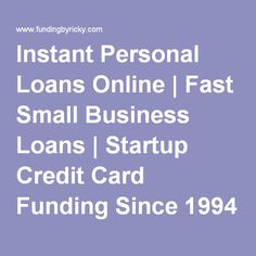 Business loans are provided to all kinds of enterprises like sole instant personal loans online fast small business loans startup credit card funding since 1994 reheart Choice Image
