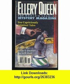 Ellery Queen 1999--November Jeremiah Healy, Edward D. Hoch, John Lutz, Parnell Hall ,   ,  , ASIN: B000UUEZJW , tutorials , pdf , ebook , torrent , downloads , rapidshare , filesonic , hotfile , megaupload , fileserve