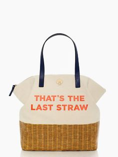 "kate spade ""that's the last straw"" tote bag"
