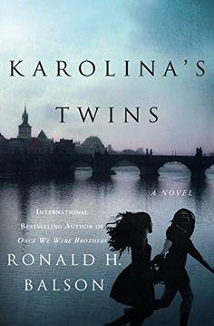 Karolina's Twins: A Novel by Ronald H. Balson