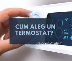 Cum alegi un termostat de camera? Home Tools, Smart Home, Calculator, Solar, Blog, Mai, Model, Faucet, Smart House