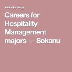 Careers for Hospitality Management majors — Sokanu Best Career Test, Career Options, Machine Learning, Hospitality, Helping People, Management, Career Choices