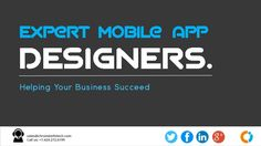Expert Mobile App Designers - Helping Your Business Succeed