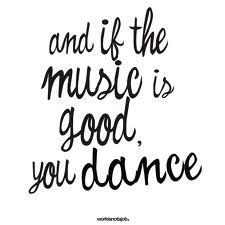 And keep on dancing.