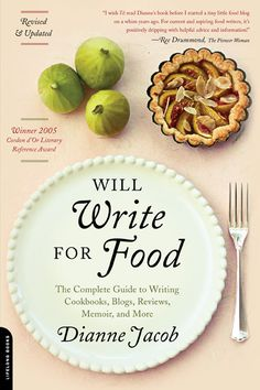 Dianne Jacob ~ Will Write For Food
