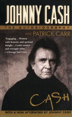 Cash: The Autobiography by Johnny Cash...really really rocks!