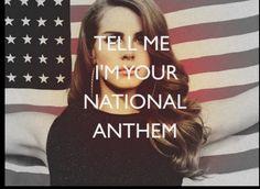Lana del ray National Anthem