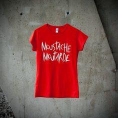 T-shirt Femme Moustache Moutarde Typographie par MoustacheMoutarde