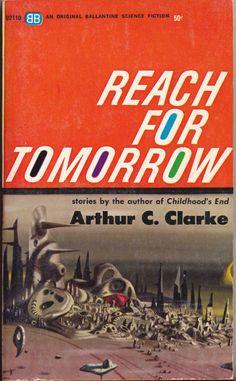 Arthur C. Clarke, Reach for Tomorrow (1963), cover by Richard Powers