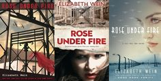 Rose Under Fire, Elizabeth Wein   The 21 Best YA Books Of 2013