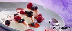 Receita de Panacota de frutos vermelhos. Descubra como cozinhar Panacota de frutos vermelhos de maneira prática e deliciosa com a Teleculinária!
