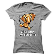 Life Is Better With A Dachshund - Smooth Red