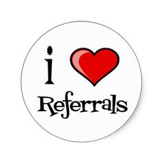 I Love Referrals Classic Round Sticker When you hear something good share it! Make it even easier with custom referral cards. It's time to share the love. Real Estate Marketing, Business Marketing, Business Tips, Marketing Ideas, Marketing Communications, Real Estate Memes, Referral Cards, Looking To Buy, Rodan And Fields