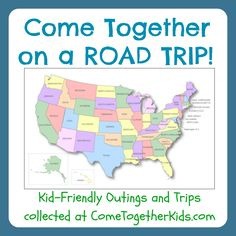 Come Together Kids: Kid-Friendly Outings, Trips and Vacations across the U.S. ~ ongoing themed collection (New links are being added all the time by bloggers around the U.S., so link up at any time and check back often before planning your next trip!)