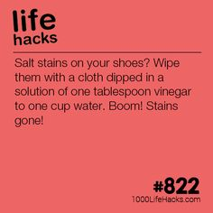 How To Get Salt Stains Off Your Shoes – 1000 Life Hacks Improve your life one hack at a time. 1000 Life Hacks, DIYs, tips, tricks and More. Start living life to the fullest!