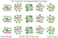 Pinch Proof <3  ~ FREE St. Patrick's Day Bottle Cap Images!! https://www.facebook.com/thetrendyowlUS http://www.thetrendyowl.com