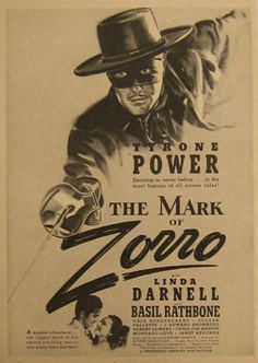 "Original vintage movie ad for ""The Mark of Zorro"" starring Tyrone Power, Linda Darnell and Basil Rathbone. (published in 1940)"