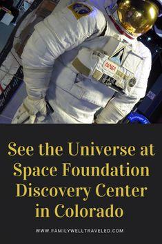 See the Universe at Space Foundation Discovery Center Colorado Springs, Colorado, USA