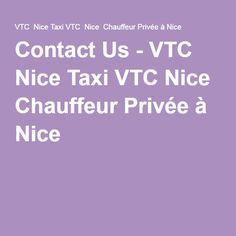 Contact Us - VTC Nice Taxi VTC Nice Chauffeur Privée à Nice