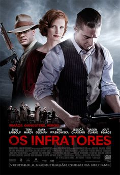 Os Infratores (Lawless) | Filme - CinePOP