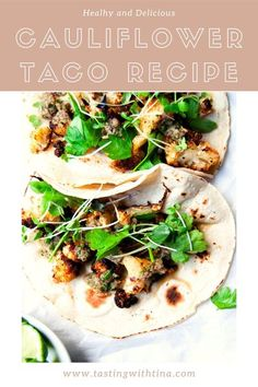 Vegan cauliflower tacos are an easy weeknight vegan recipe! Skip the meat and celebrate meatless Monday with this healthy recipe.
