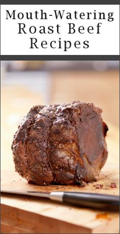 14 Mouth-Watering Ways To Cook Roast Beef