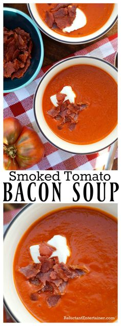 Smoked Tomato Bacon Soup (8 cups fresh tomatoes or 5 to 6 cans of stewed tomatoes can be used. 28oz can yields about 6 1/2 cups.)