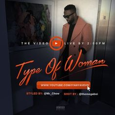 VIDEO: Iyanya – Type Of Woman(Official Video)